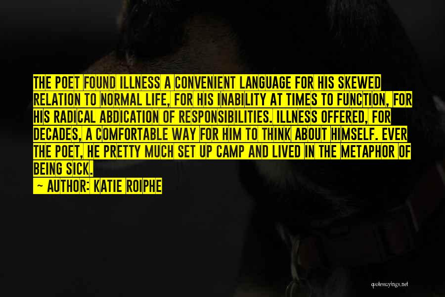 The Decades Of Life Quotes By Katie Roiphe
