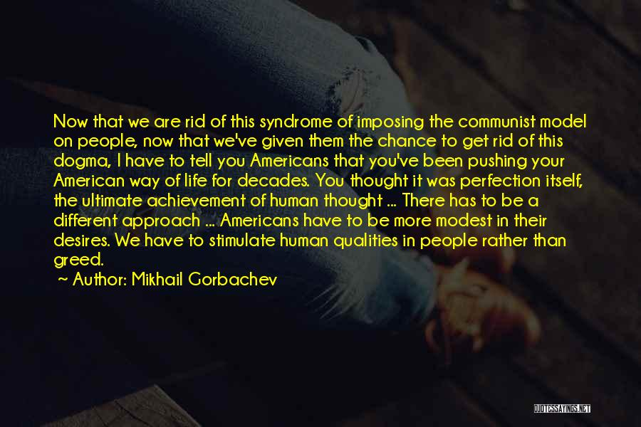 The Decades Of Life Quotes By Mikhail Gorbachev