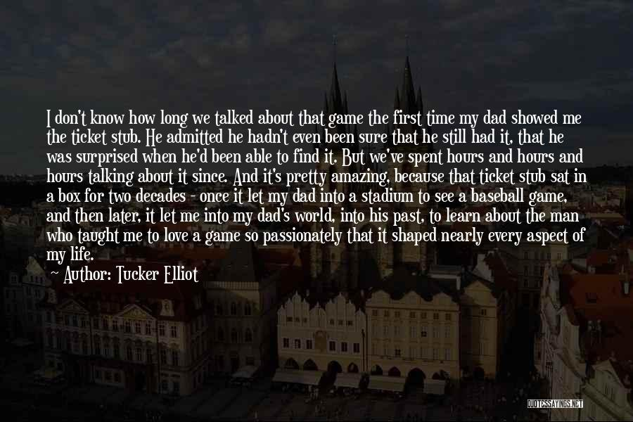 The Decades Of Life Quotes By Tucker Elliot