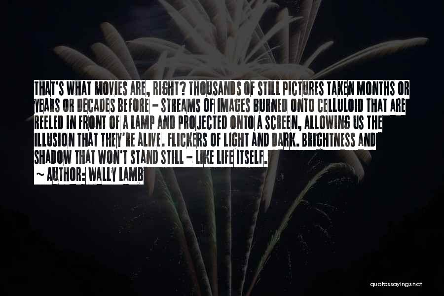 The Decades Of Life Quotes By Wally Lamb
