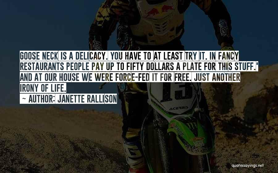 The Delicacy Of Life Quotes By Janette Rallison