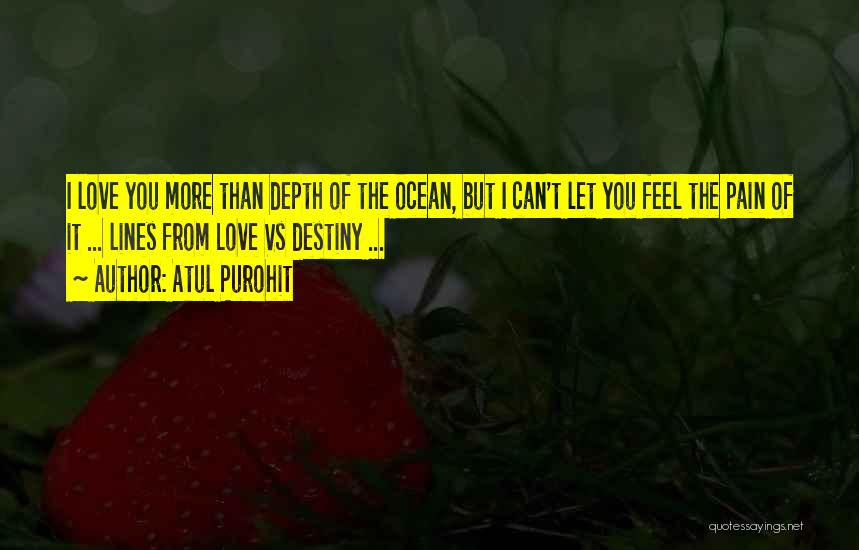 The Depth Of The Ocean Quotes By Atul Purohit