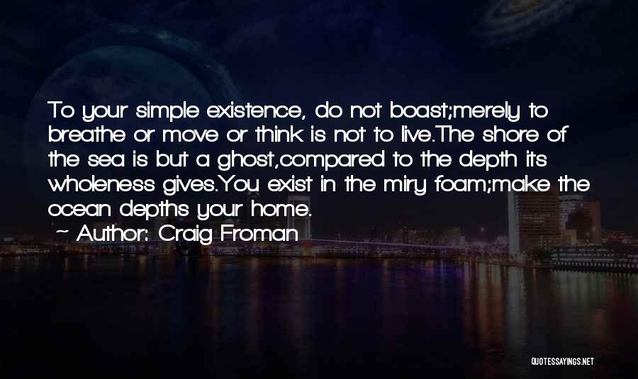 The Depth Of The Ocean Quotes By Craig Froman