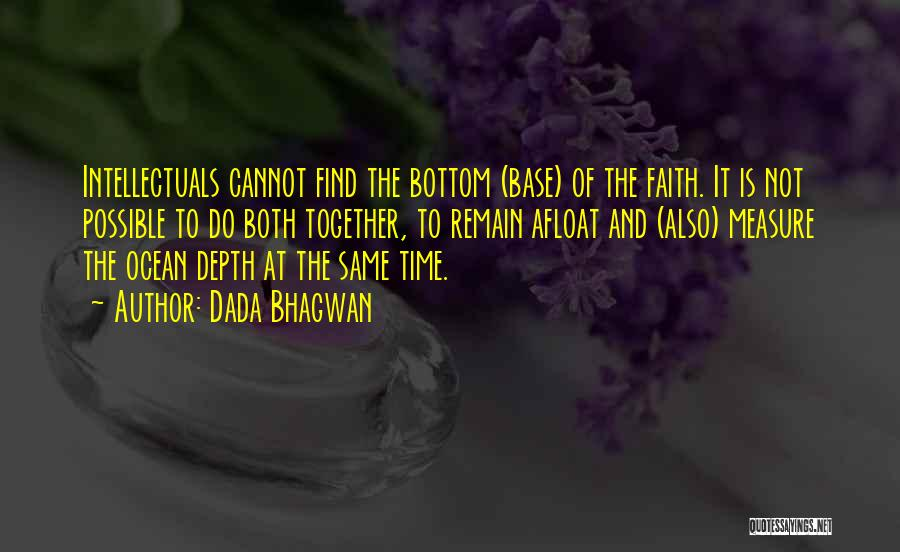 The Depth Of The Ocean Quotes By Dada Bhagwan