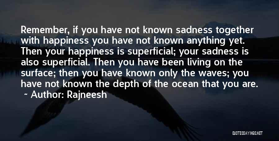 The Depth Of The Ocean Quotes By Rajneesh