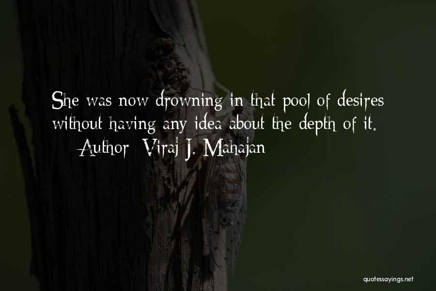 The Depth Of The Ocean Quotes By Viraj J. Mahajan