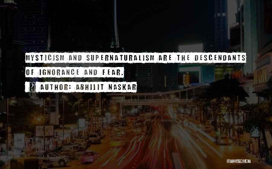 The Descendants Quotes By Abhijit Naskar