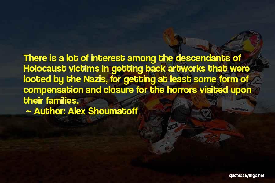 The Descendants Quotes By Alex Shoumatoff