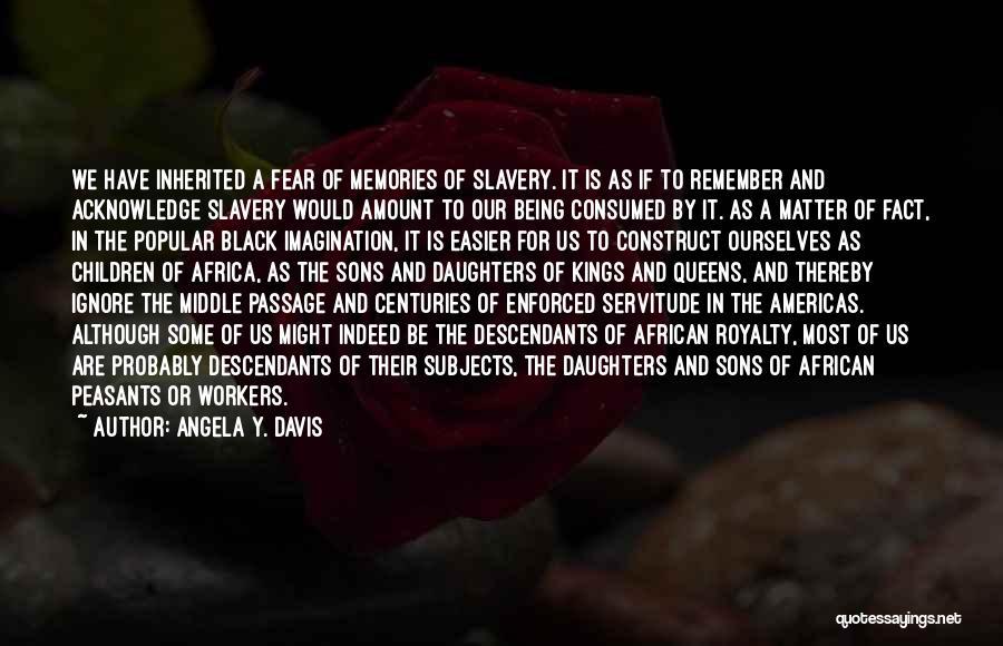 The Descendants Quotes By Angela Y. Davis