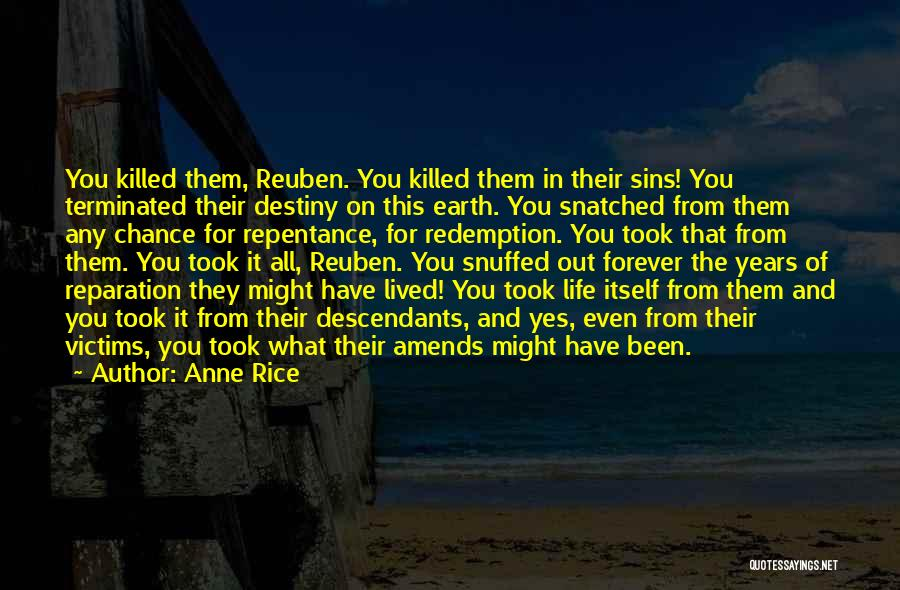 The Descendants Quotes By Anne Rice