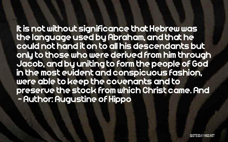 The Descendants Quotes By Augustine Of Hippo