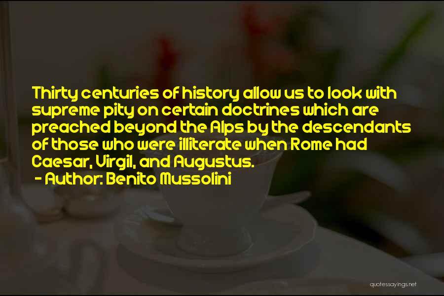 The Descendants Quotes By Benito Mussolini