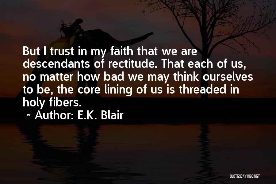 The Descendants Quotes By E.K. Blair