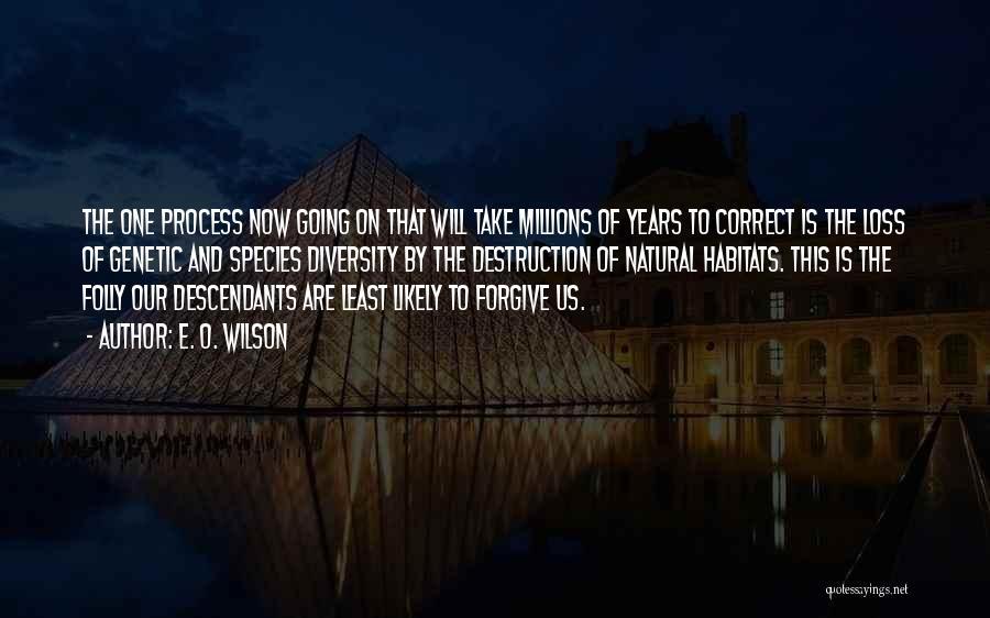 The Descendants Quotes By E. O. Wilson