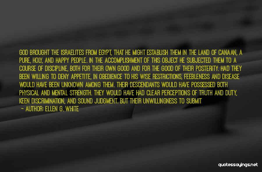 The Descendants Quotes By Ellen G. White