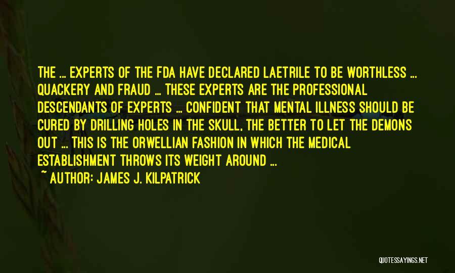 The Descendants Quotes By James J. Kilpatrick