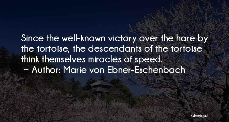 The Descendants Quotes By Marie Von Ebner-Eschenbach