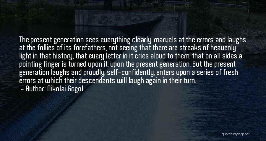 The Descendants Quotes By Nikolai Gogol