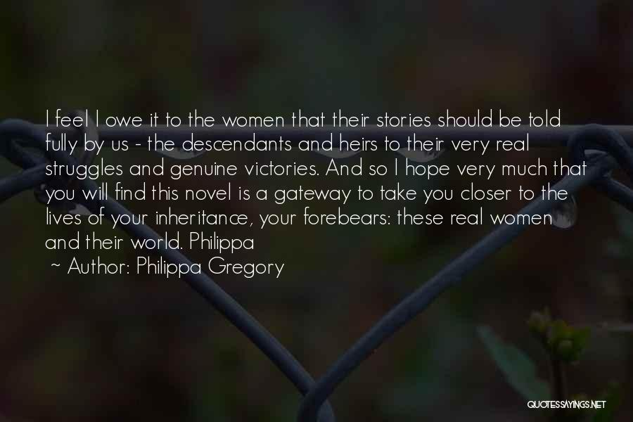 The Descendants Quotes By Philippa Gregory