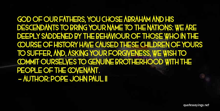 The Descendants Quotes By Pope John Paul II