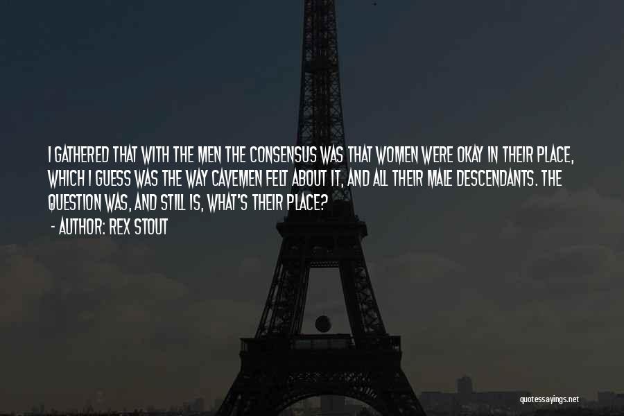 The Descendants Quotes By Rex Stout