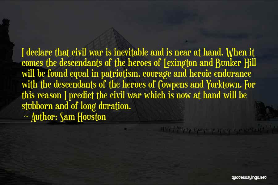 The Descendants Quotes By Sam Houston