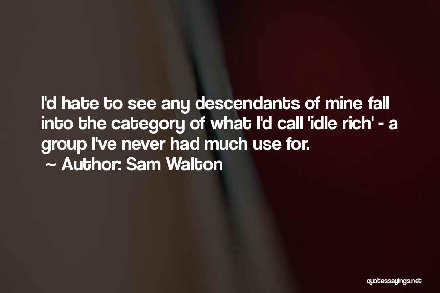 The Descendants Quotes By Sam Walton