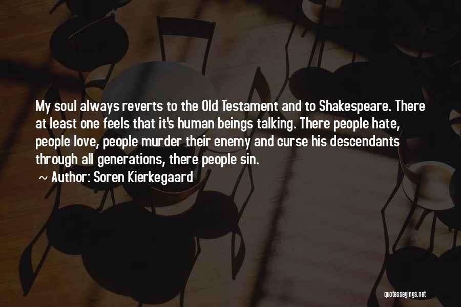 The Descendants Quotes By Soren Kierkegaard