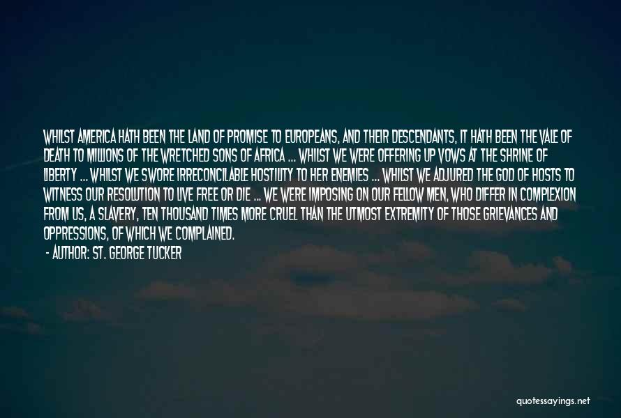 The Descendants Quotes By St. George Tucker