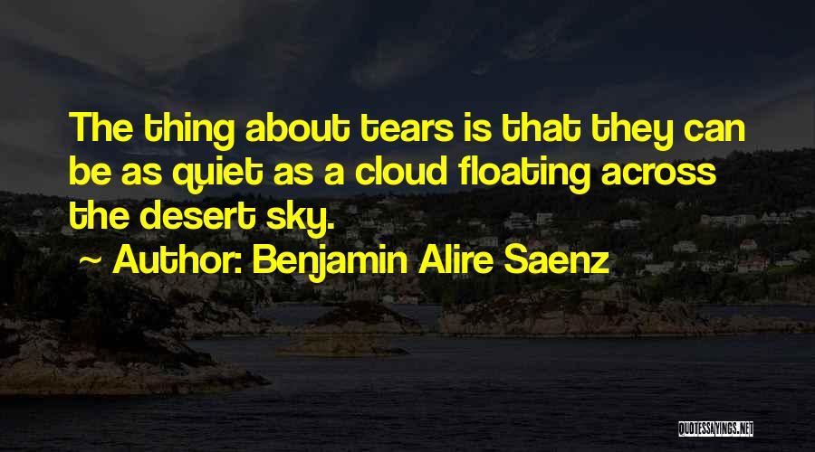 The Desert Sky Quotes By Benjamin Alire Saenz