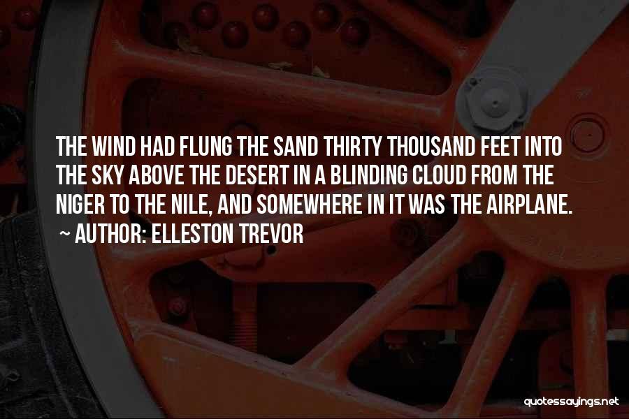 The Desert Sky Quotes By Elleston Trevor