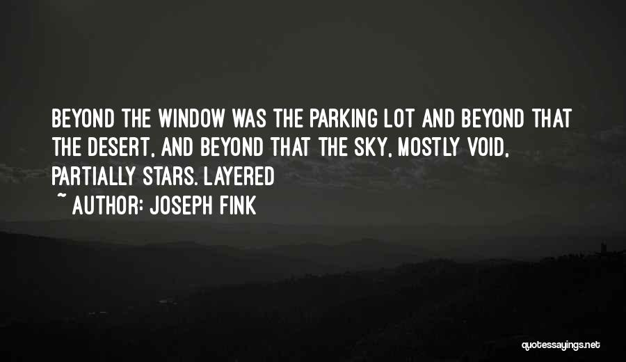 The Desert Sky Quotes By Joseph Fink