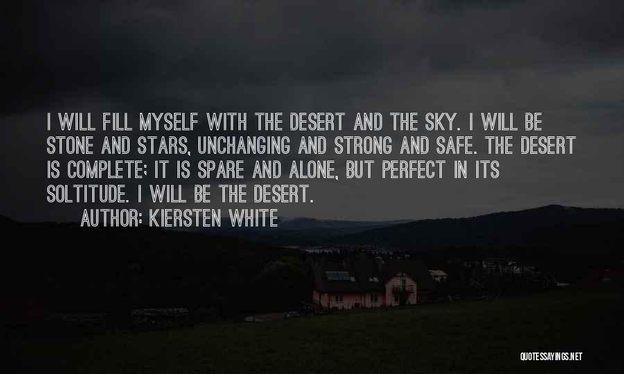 The Desert Sky Quotes By Kiersten White