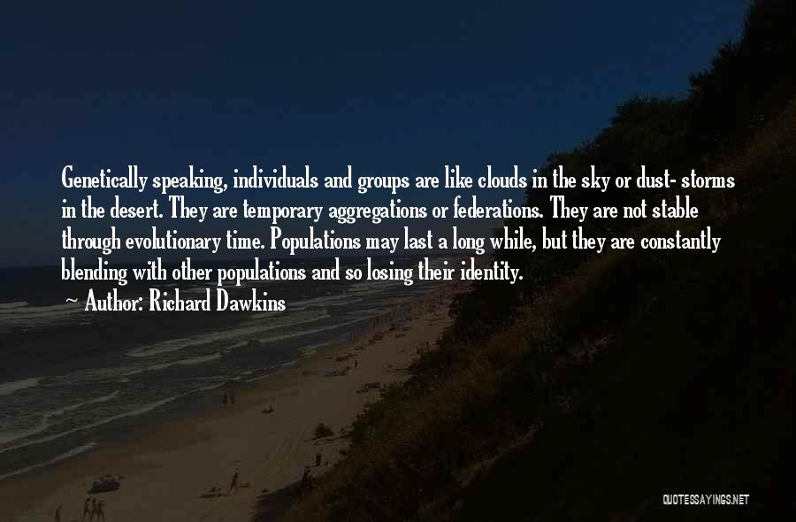 The Desert Sky Quotes By Richard Dawkins