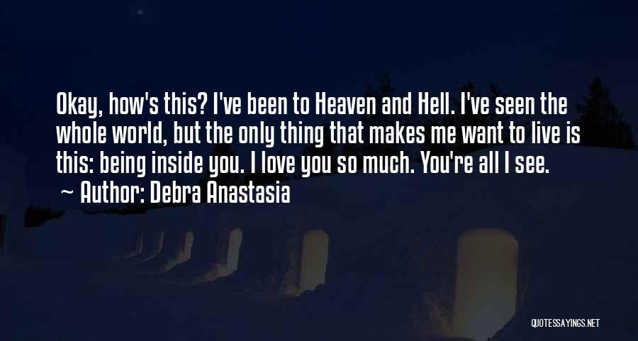 The Devil Being An Angel Quotes By Debra Anastasia