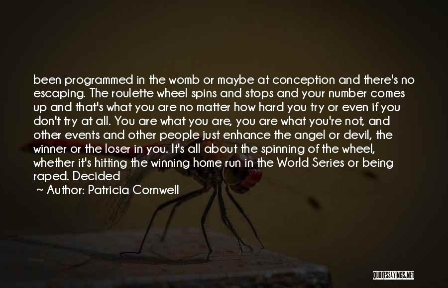The Devil Being An Angel Quotes By Patricia Cornwell