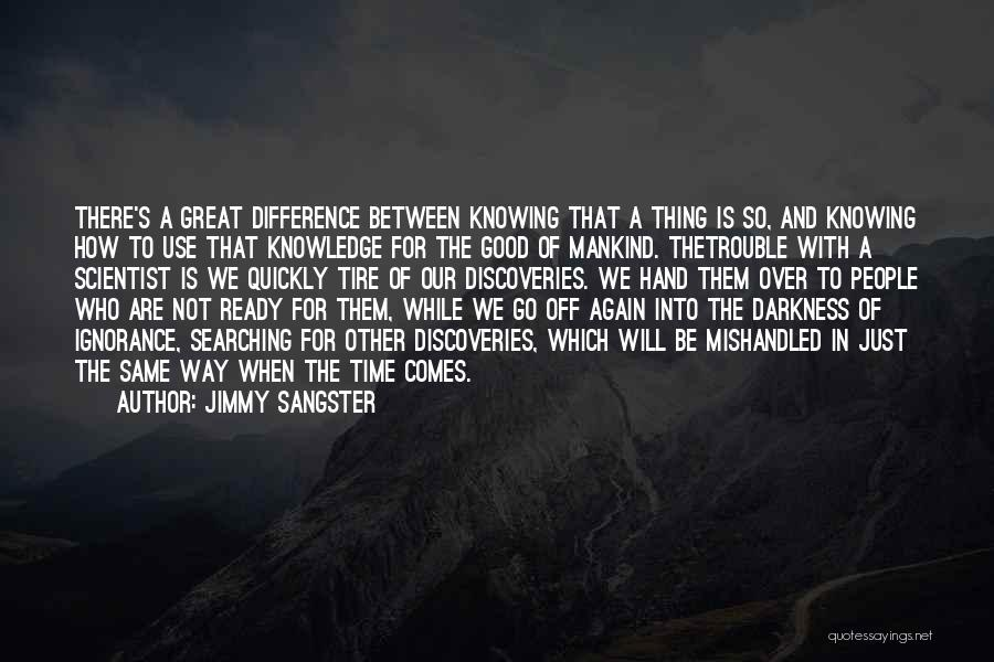 The Difference Between Good And Great Quotes By Jimmy Sangster