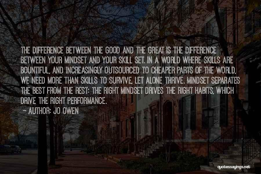 The Difference Between Good And Great Quotes By Jo Owen