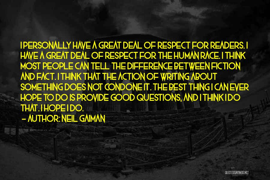 The Difference Between Good And Great Quotes By Neil Gaiman