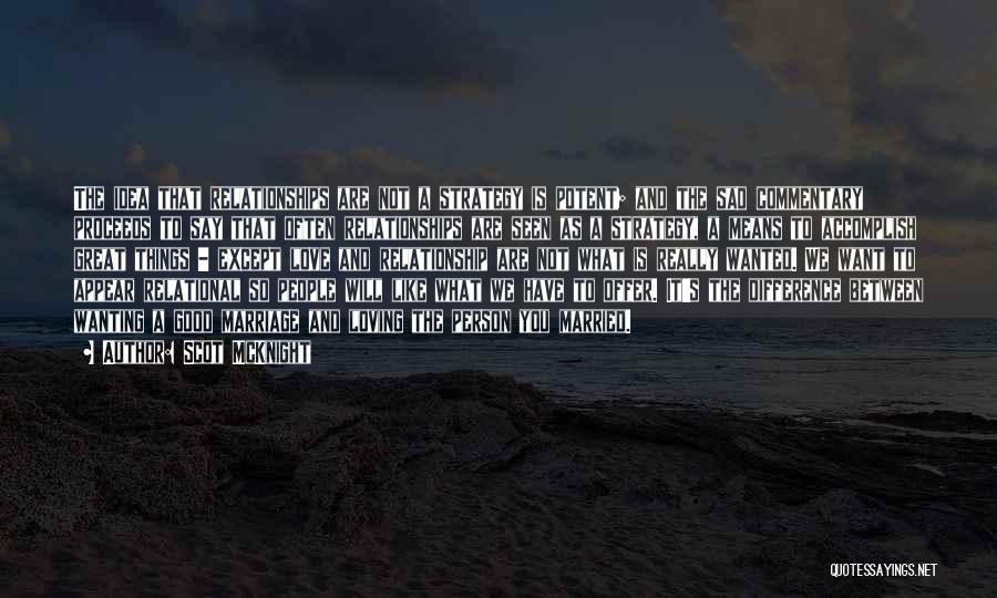 The Difference Between Good And Great Quotes By Scot McKnight