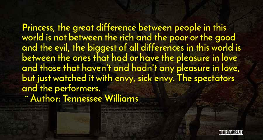 The Difference Between Good And Great Quotes By Tennessee Williams