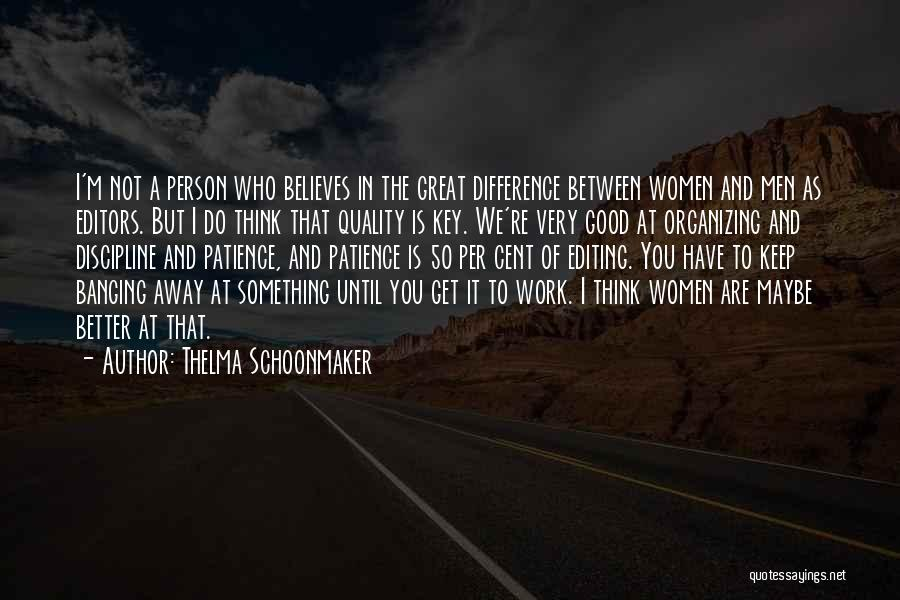 The Difference Between Good And Great Quotes By Thelma Schoonmaker