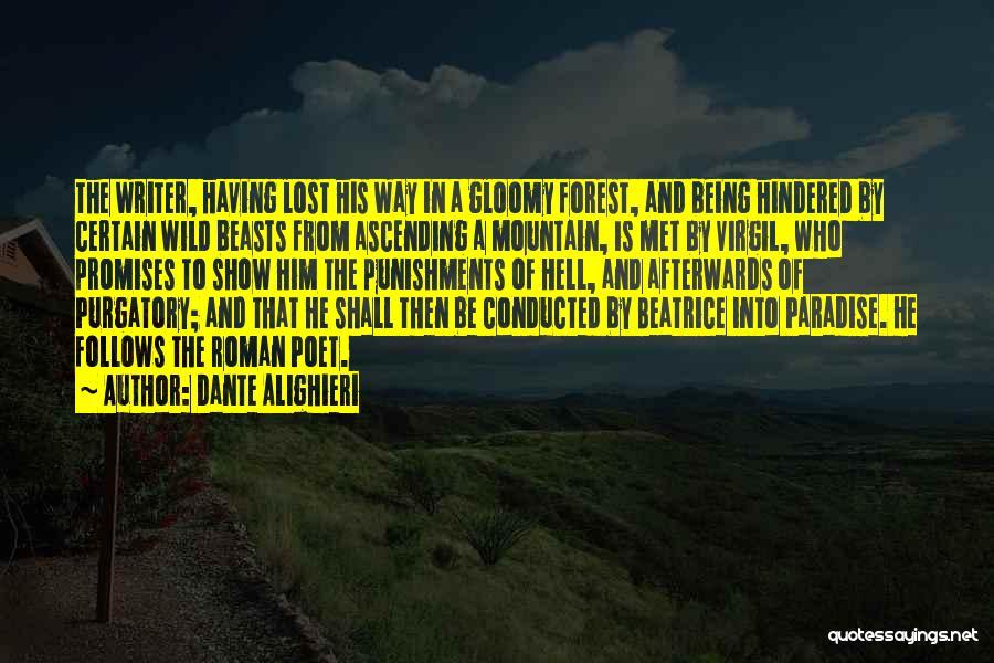 The Divine Comedy Paradiso Quotes By Dante Alighieri