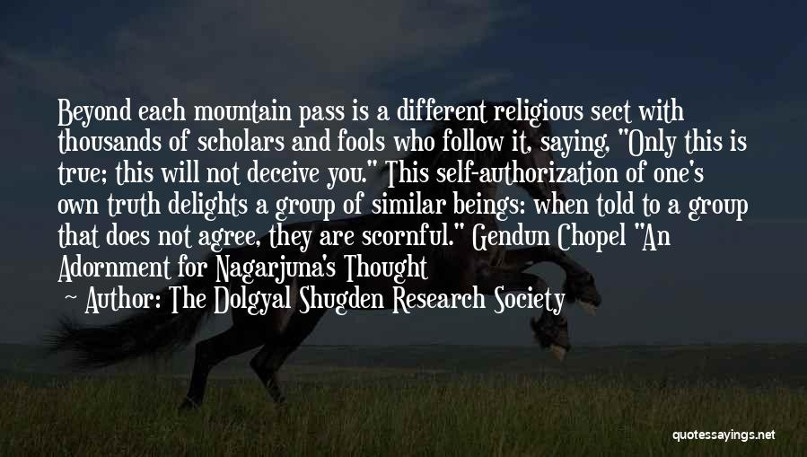 The Dolgyal Shugden Research Society Quotes 1743747