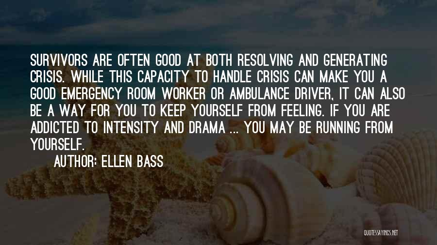The Drama Triangle Quotes By Ellen Bass