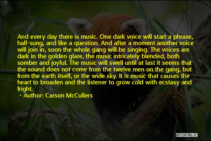 The Earth Day Quotes By Carson McCullers