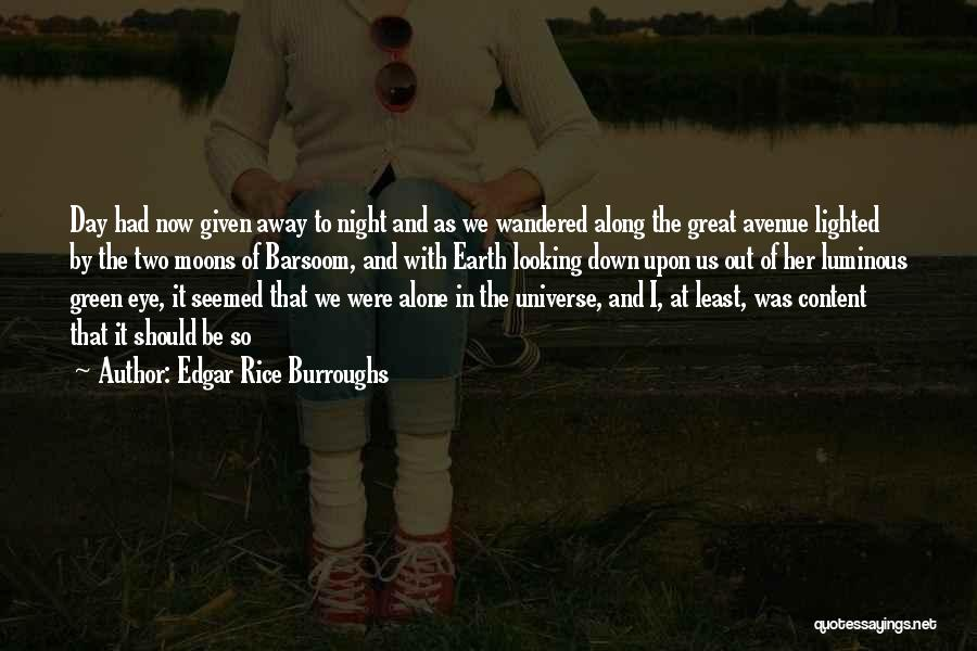 The Earth Day Quotes By Edgar Rice Burroughs