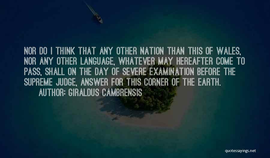 The Earth Day Quotes By Giraldus Cambrensis