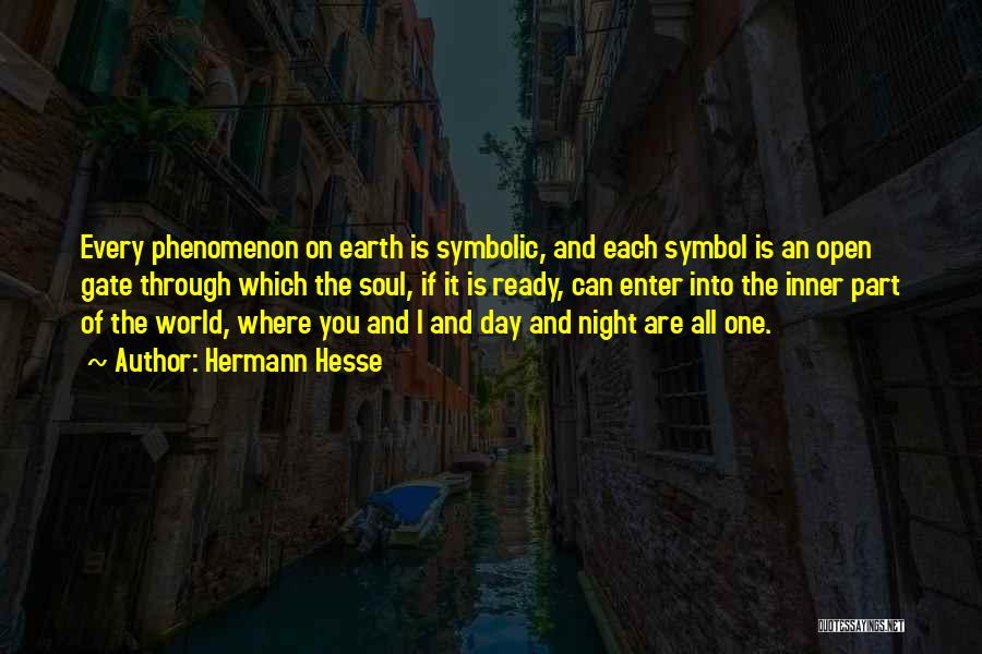 The Earth Day Quotes By Hermann Hesse
