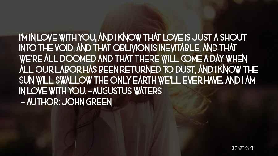 The Earth Day Quotes By John Green